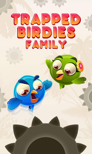 Trapped Birdies Family