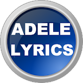 Adele All Lyrics - Unofficial