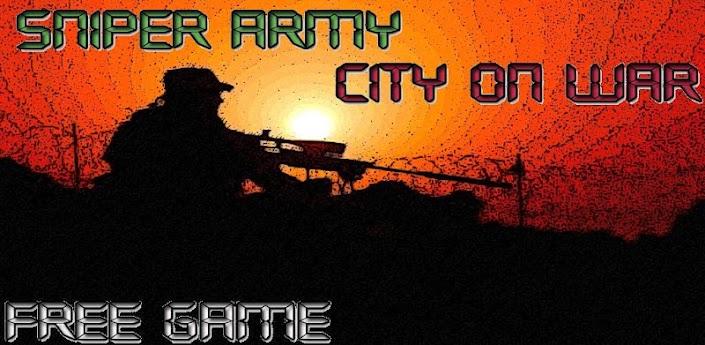 Sniper army: city on war