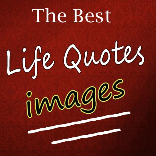 The Best Life Quotes Images Apps On Google Play