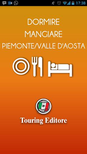 Piemonte VDA Dormire Mangiare