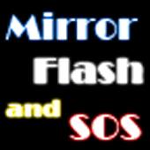 거울,후레쉬,SOS를 하나로