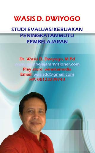 Wasis Studi Evaluasi Kebijakan