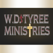 W D Tyree Ministries