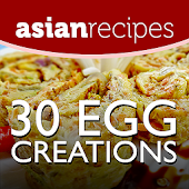 Asian Recipes 30 Egg Creations