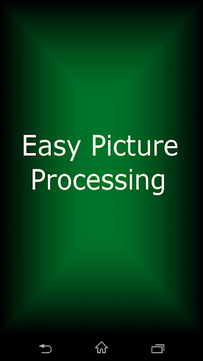 Easy Picture Processing
