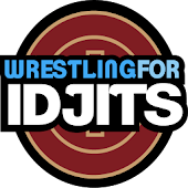 Wrestling For Idjits