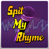 Spit My Rhyme - Make Songs!