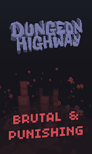Dungeon Highway v1.7.1