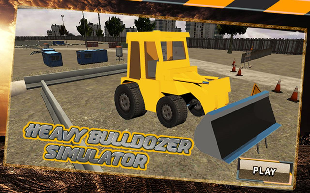 heavy bulldozer simulator android apps on google play