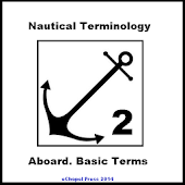 Nautical Terminology. Aboard.