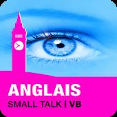 ANGLAIS Small Talk | VB