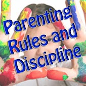 Parenting Rules and Discipline