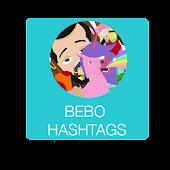 Bebo Hashtags!