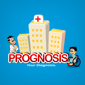 Prognosis : Your Diagnosis