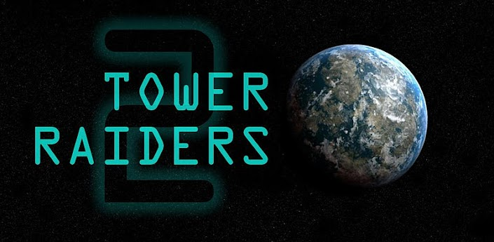 Tower Raiders 2 GOLD apk