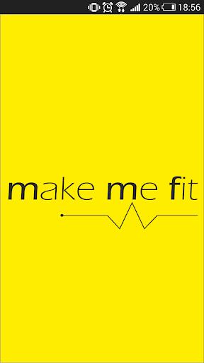 Make Me Fit