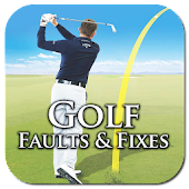 Golf Faults & Fixes