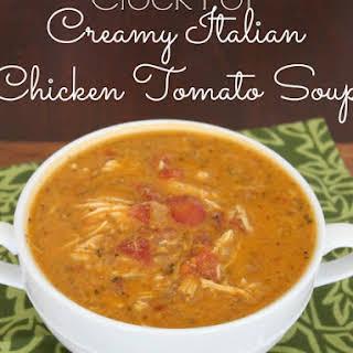{Crock Pot} Creamy Italian Chicken Tomato Soup.