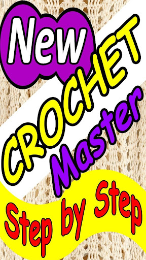 Crochet Master - Step by Step
