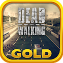 Dead Walking Driver Gold