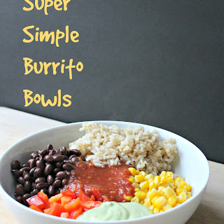 Super Simple Burrito Bowls