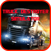 Truck Destroyer Simulator 2015