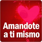 Amandote a Ti Mismo y a otros