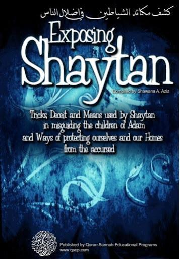 Exposing Shaytan Devil - Islam