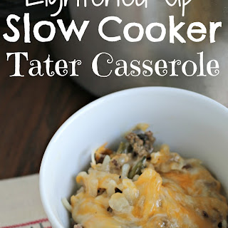 Lightened-Up Slow Cooker Tater Casserole.