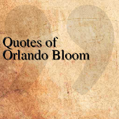 Quotes of Orlando Bloom