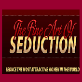 The Fine Art Of Seduction