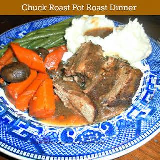 Chuck Roast Pot Roast Dinner.