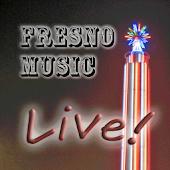 Fresno Music Live