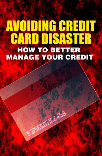 Avoid Credit Card Disaster