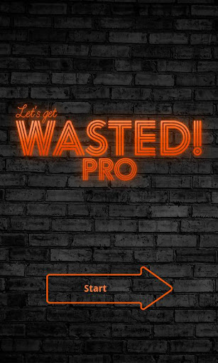 Let's get WASTED Pro