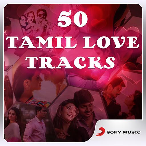Top 50 Tamil Love Songs