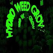 Hydro Weed Grow