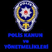 Polis Kanun ve Yönetmelikleri
