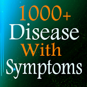 1000+ Disease With Symptoms
