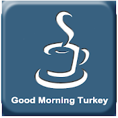 Good Morning Turkey