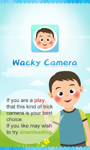 Wacky Camera