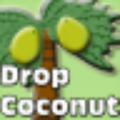 Drop Coconut~!! Free