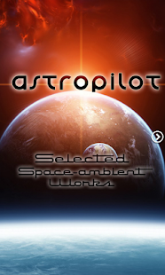 ASTROPILOT…Space-ambient Works - screenshot thumbnail