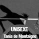 Unisexe - Tania de Montaigne