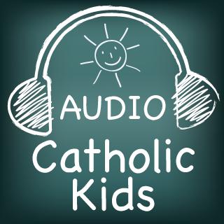 Audio Catholic Kids