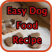 Easy Dog Food Recipe