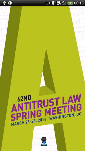 Antitrust Spring Meeting 2014