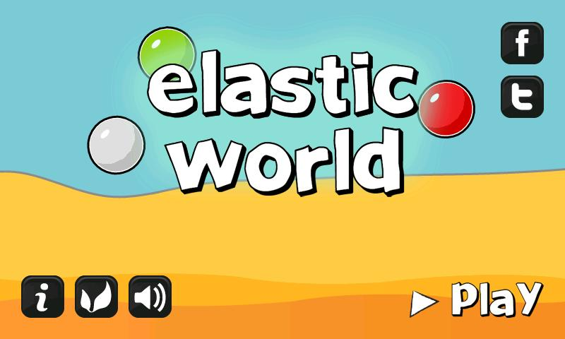 Elastic World - screenshot