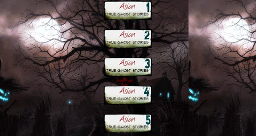Asian True Ghost Stories